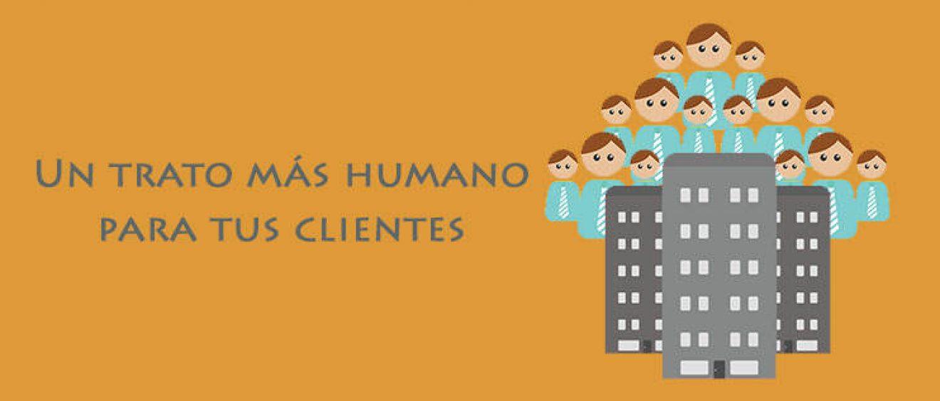 7 maneras de humanizar tu empresa